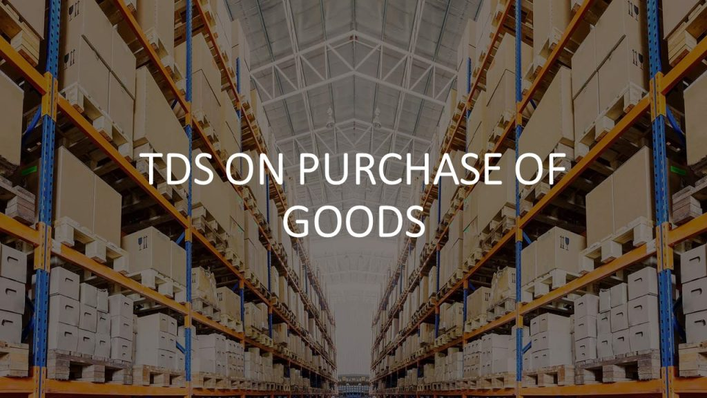 TDS-under-section-194Q-on-Purchase-of-Goods-Exceeding-Rs-50-Lakh