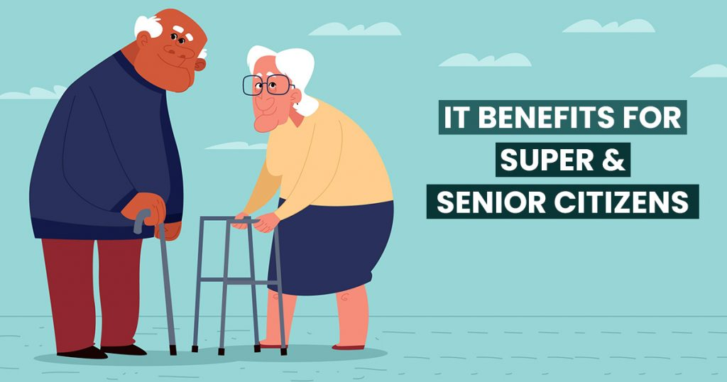 it-benefits-for-super-senior-citizens